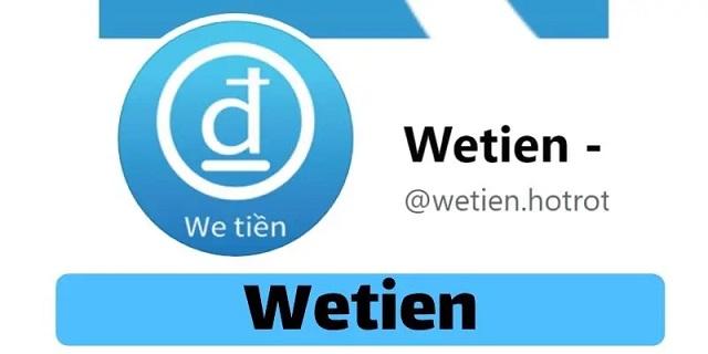 Wetien – vay tiền online, giải quyết khó khăn tài chính